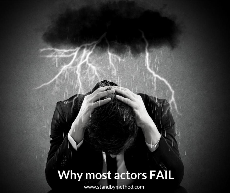 why most actors fail blog