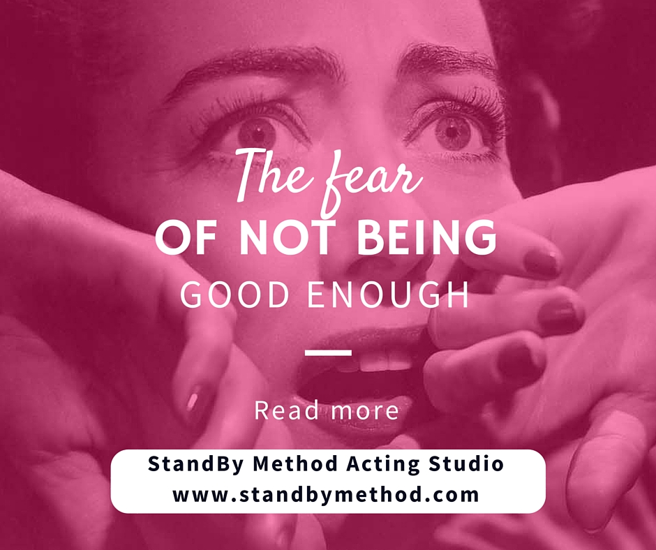 The fear of not being good enough
