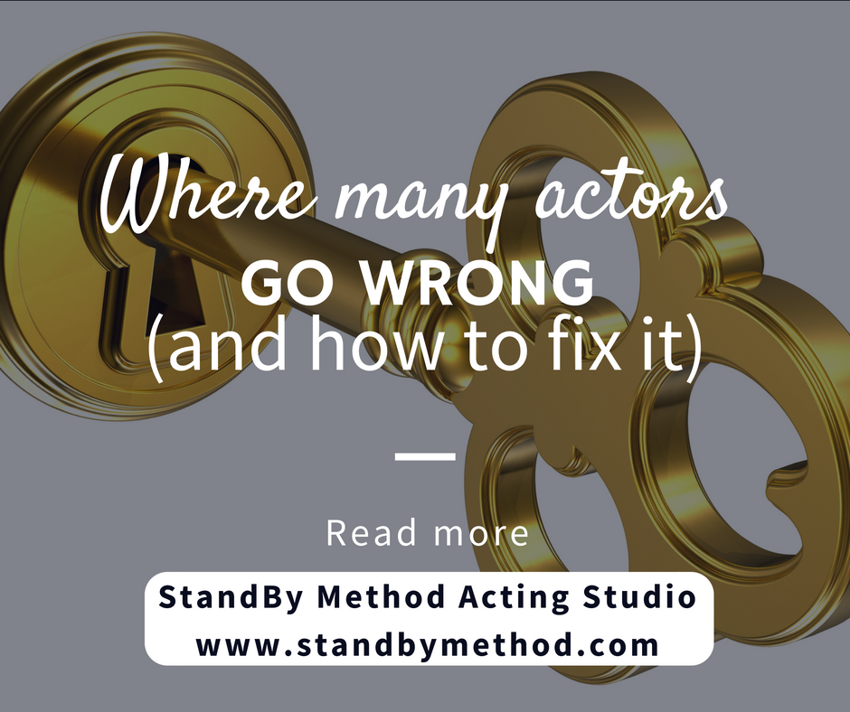 Where many actors go wrong (and how to fix it)